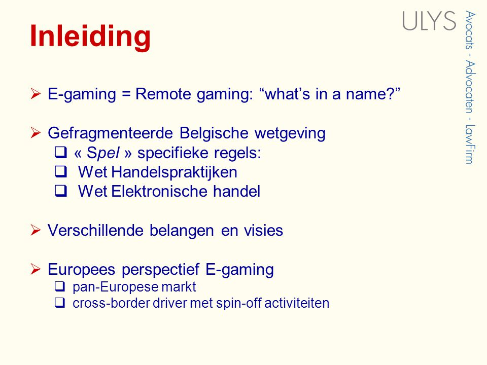 Inleiding E-gaming = Remote gaming: what's in a name