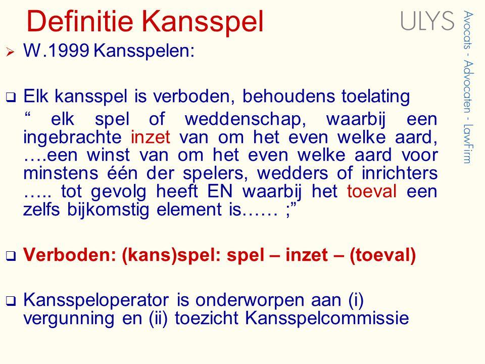 Definitie Kansspel W.1999 Kansspelen: