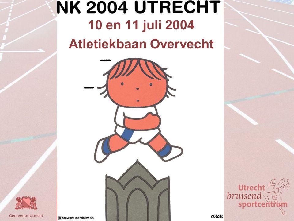 10 en 11 juli 2004 Atletiekbaan Overvecht
