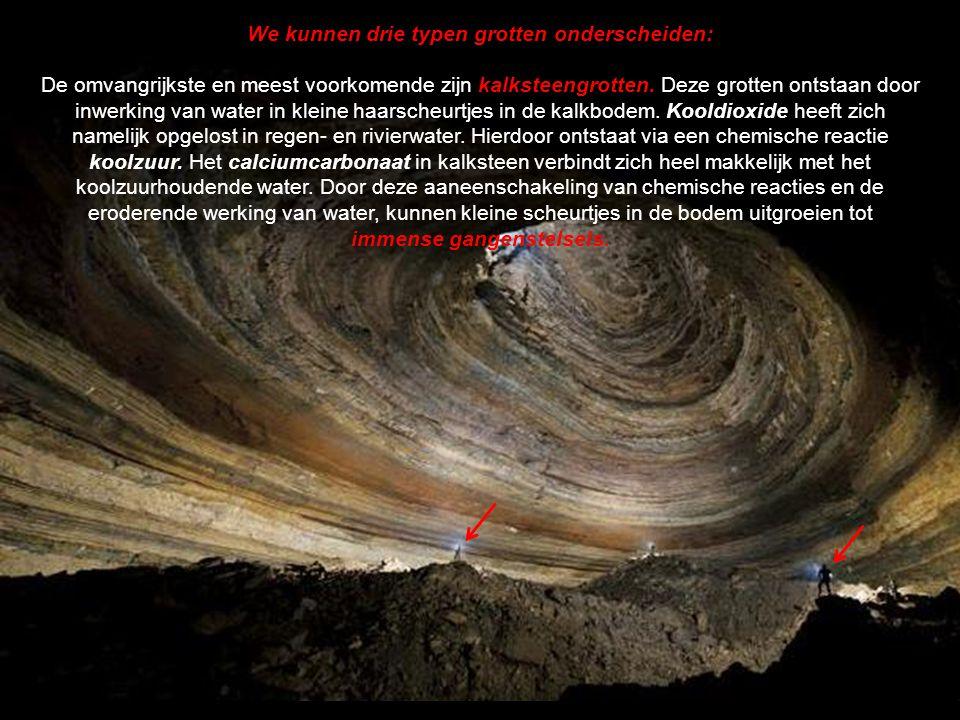 We kunnen drie typen grotten onderscheiden: