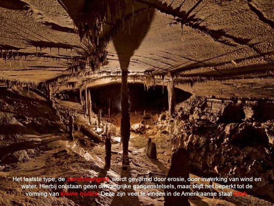 Het laatste type, de zandsteengrot, wordt gevormd door erosie, door inwerking van wind en water.