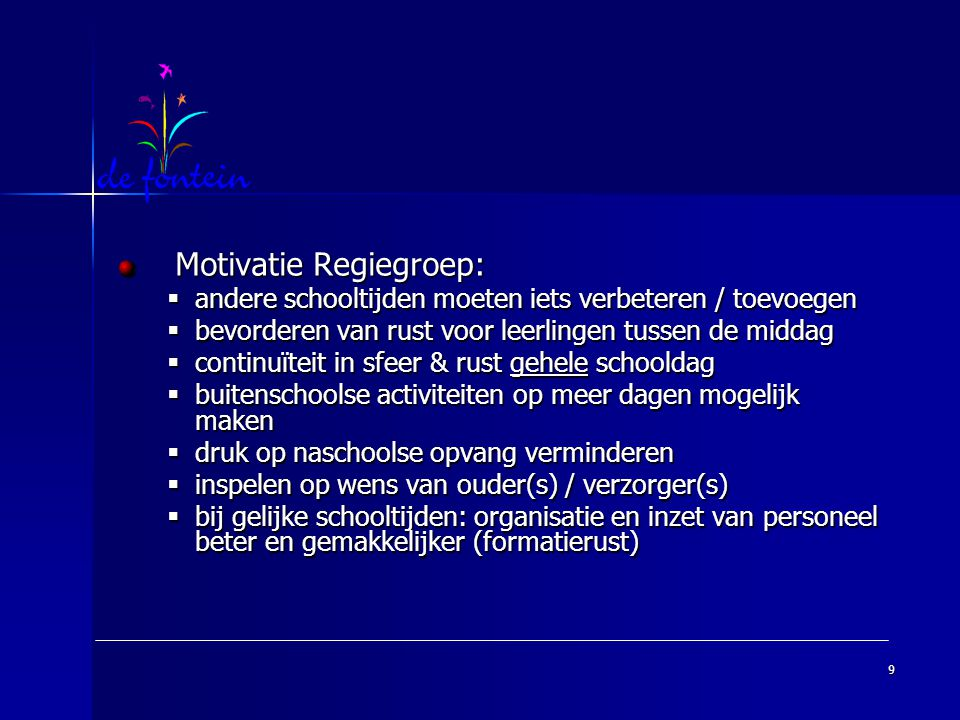 Motivatie Regiegroep: