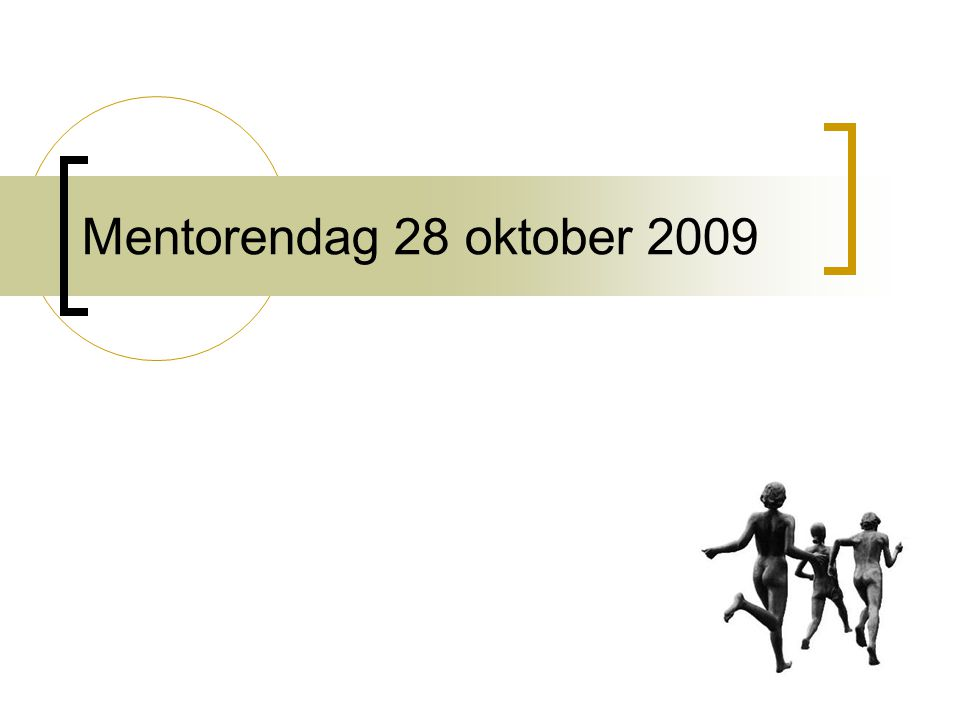 Mentorendag 28 oktober 2009