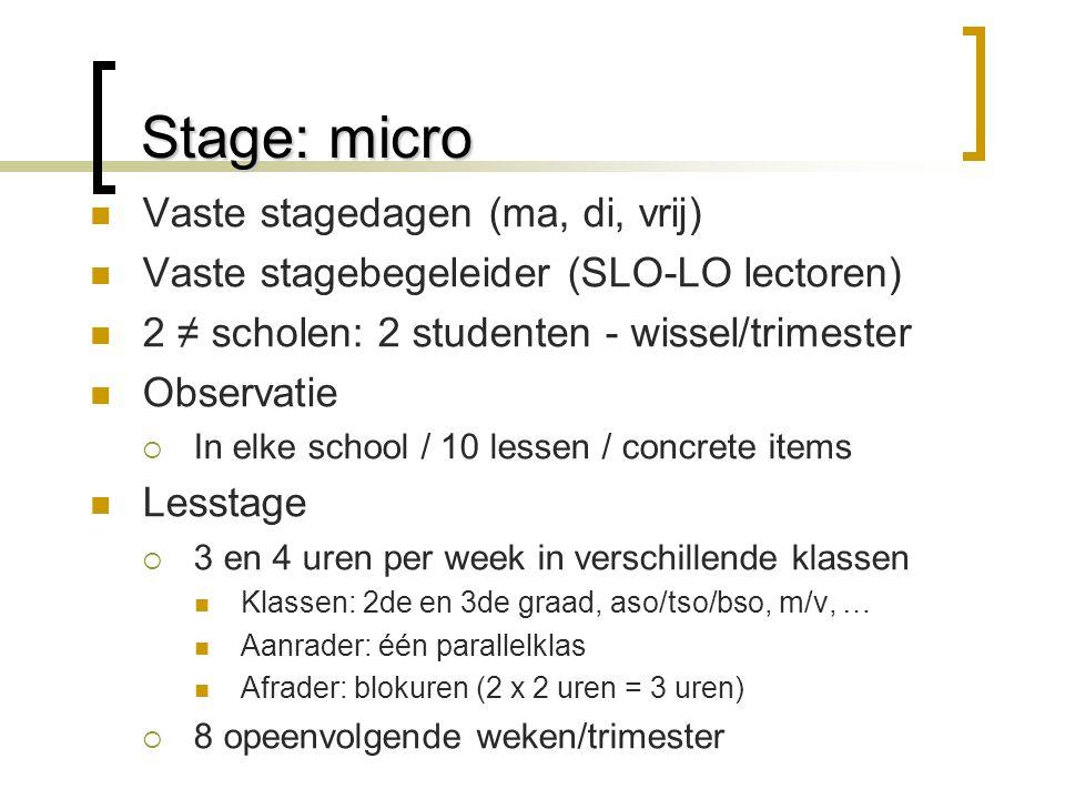 Stage: micro Vaste stagedagen (ma, di, vrij)