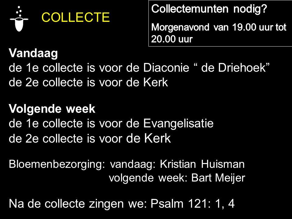 de 1e collecte is voor de Diaconie de Driehoek