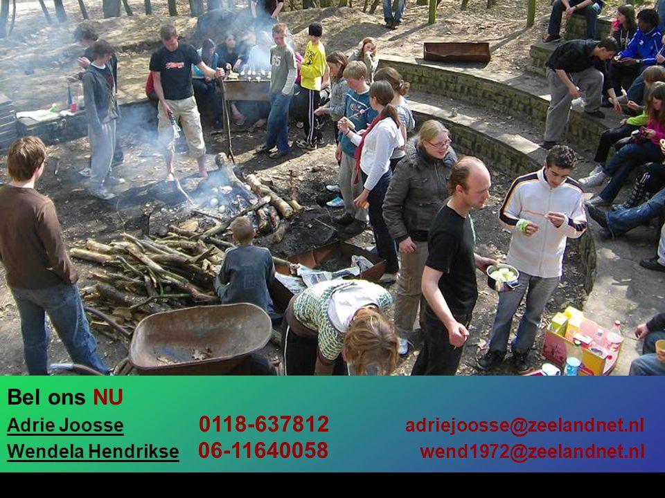 Bel ons NU Adrie Joosse 0118-637812 adriejoosse@zeelandnet.nl