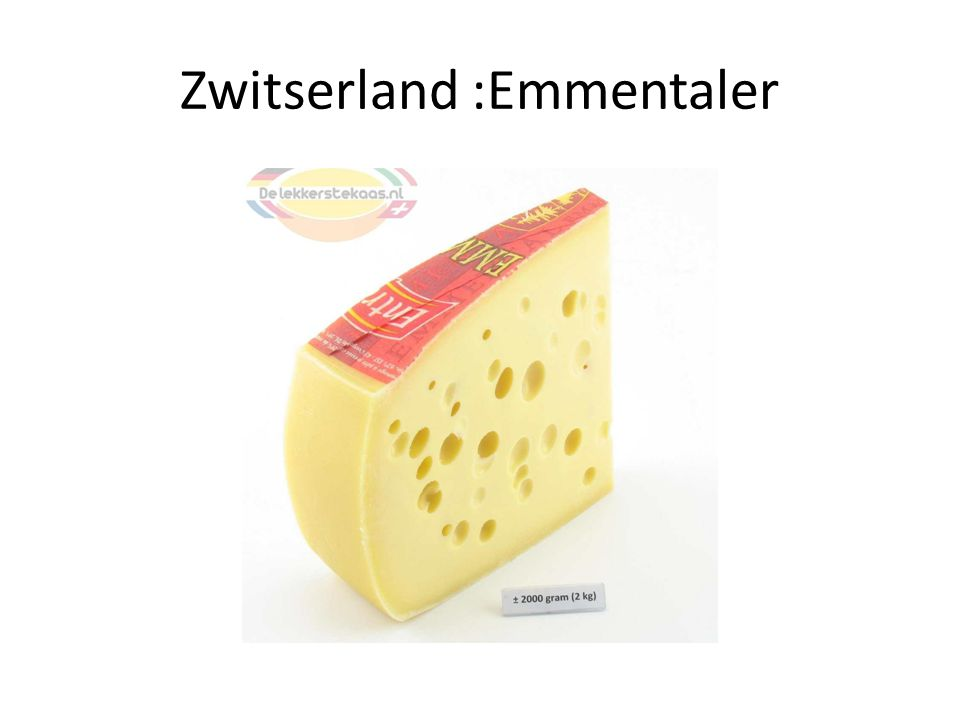 Zwitserland :Emmentaler