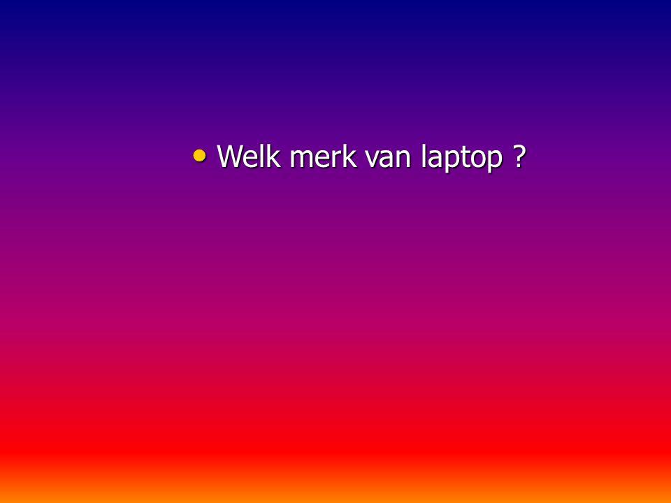 Welk merk van laptop
