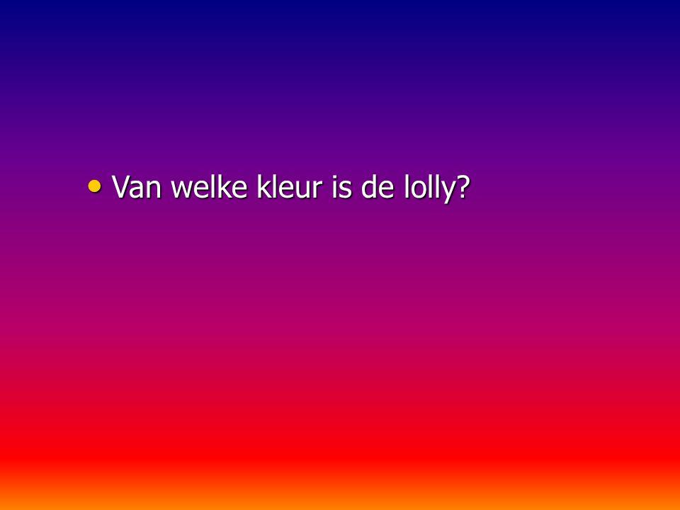 Van welke kleur is de lolly