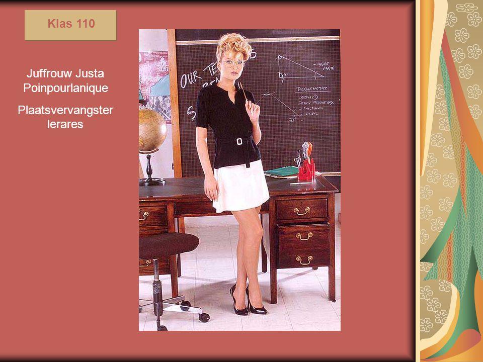 Juffrouw Justa Poinpourlanique Plaatsvervangster lerares