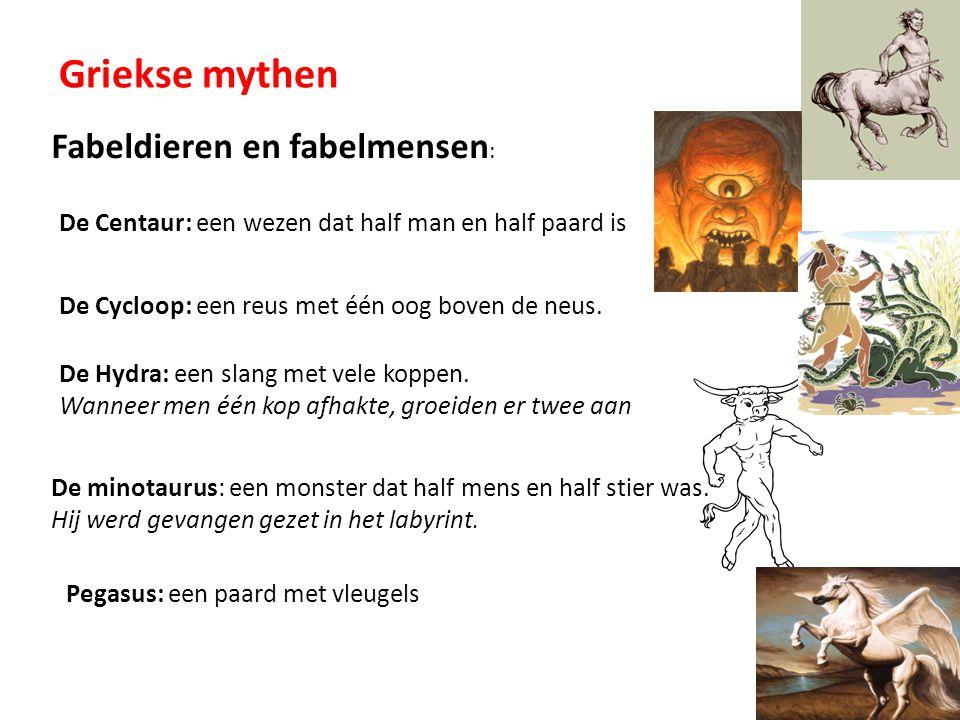 Griekse mythen Fabeldieren en fabelmensen: