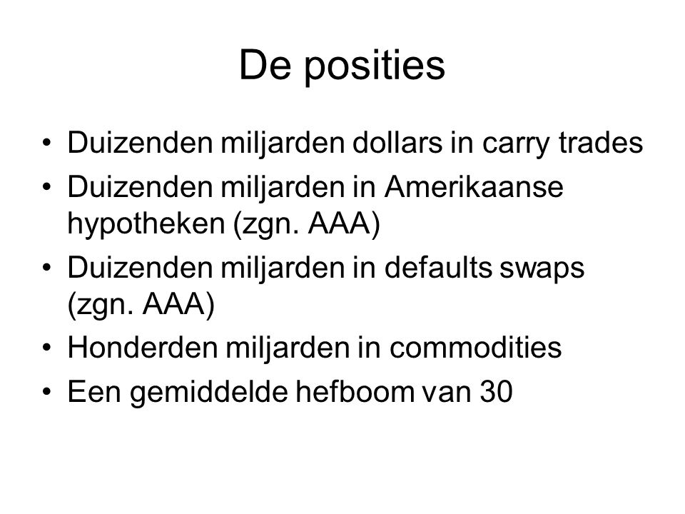 De posities Duizenden miljarden dollars in carry trades