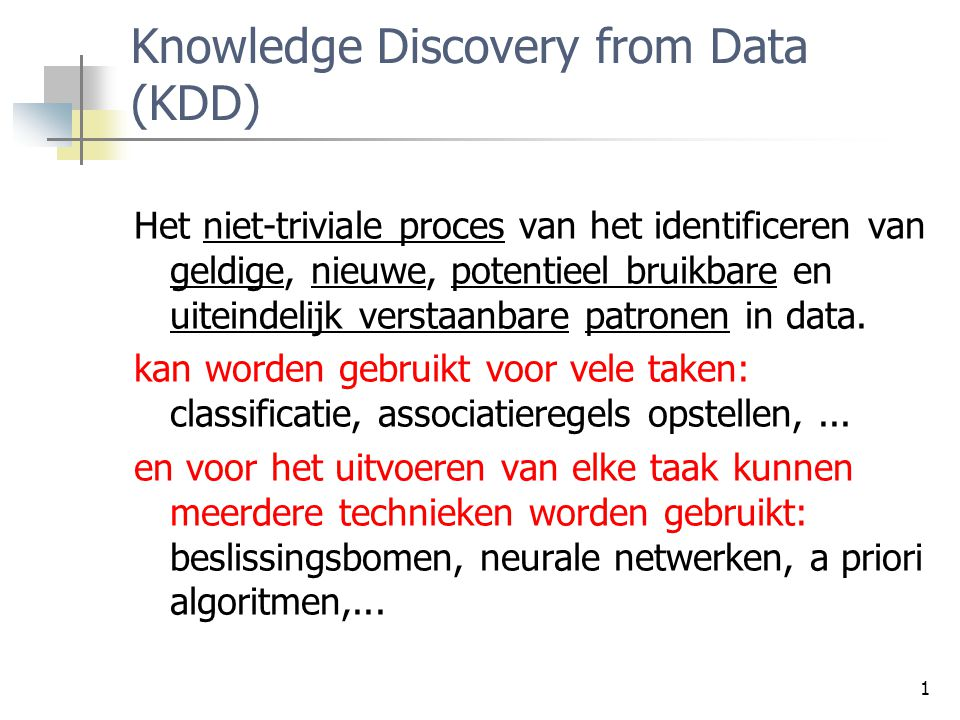 Knowledge Discovery from Data (KDD)