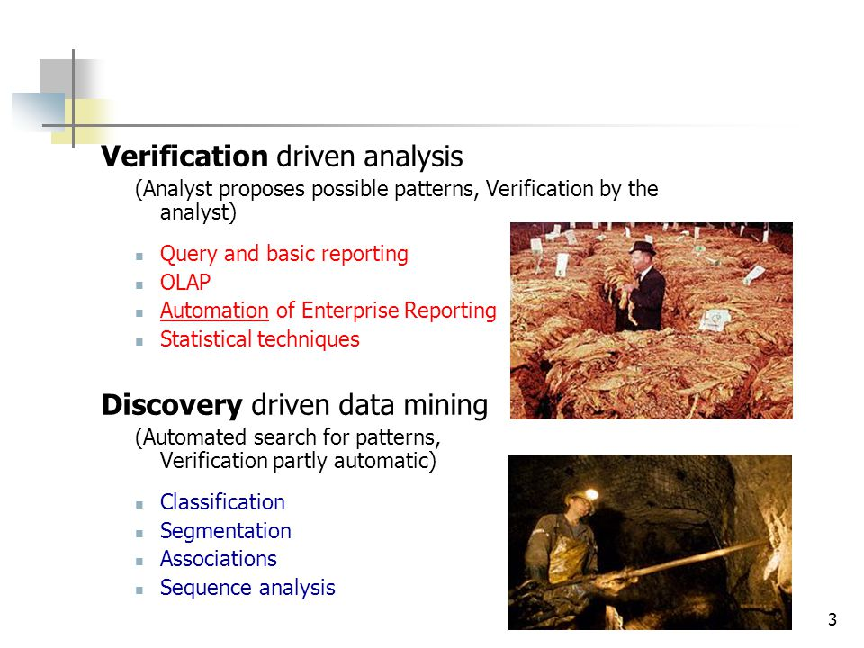 Verification driven analysis