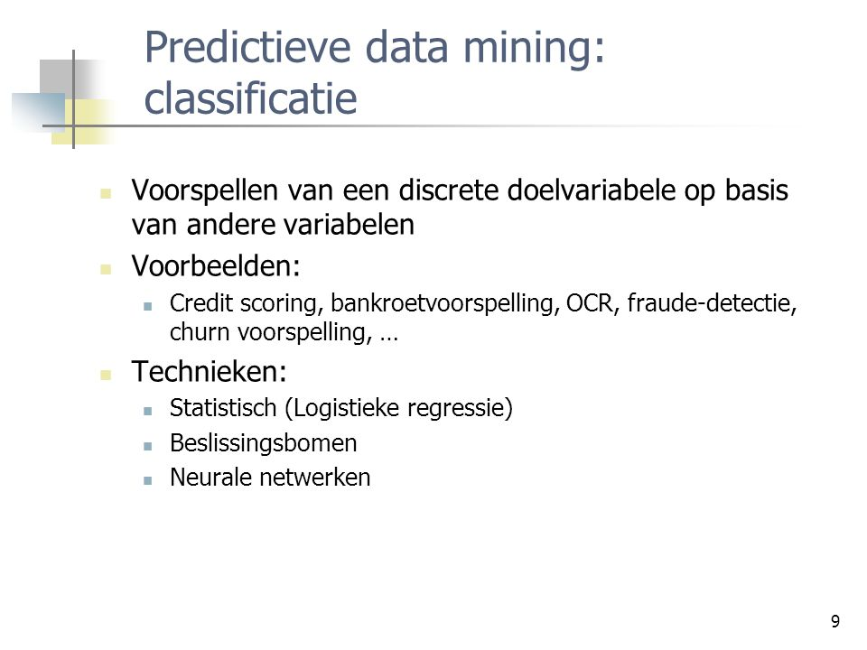 Predictieve data mining: classificatie
