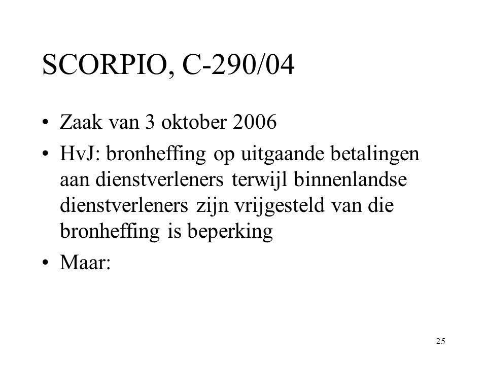 SCORPIO, C-290/04 Zaak van 3 oktober 2006