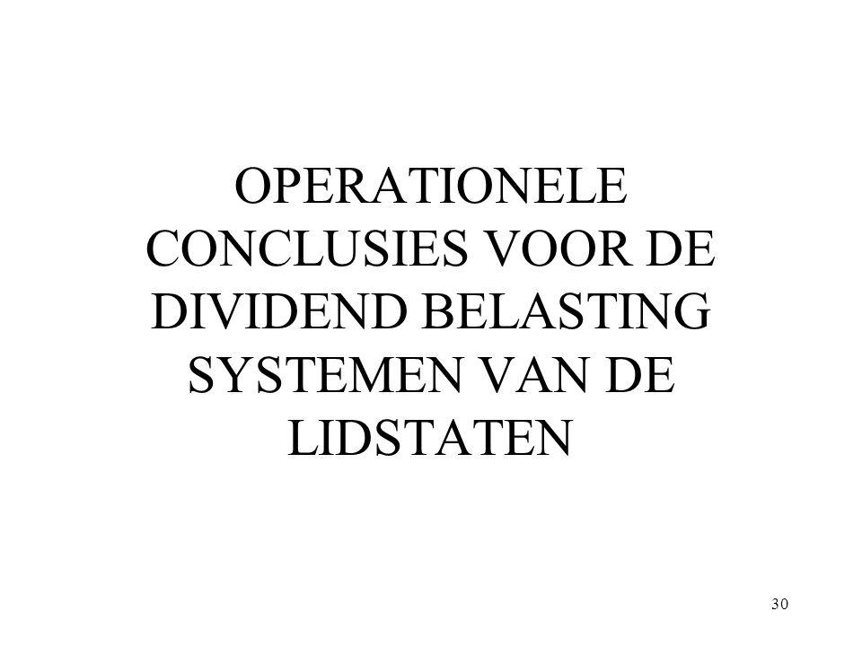 OPERATIONELE CONCLUSIES VOOR DE DIVIDEND BELASTING SYSTEMEN VAN DE LIDSTATEN