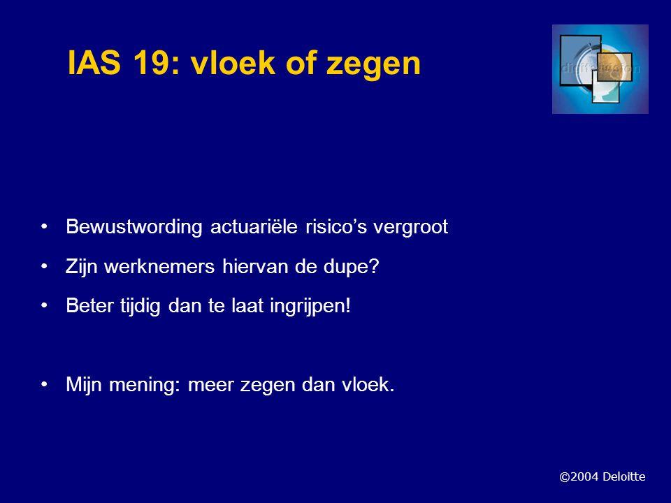 IAS 19: vloek of zegen Bewustwording actuariële risico's vergroot