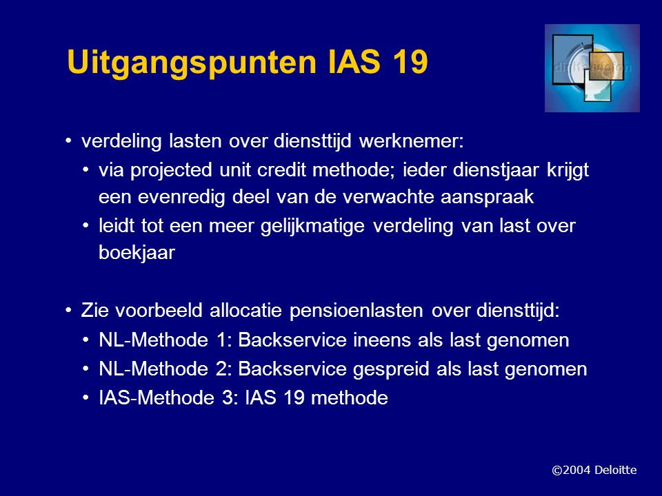 Uitgangspunten IAS 19 verdeling lasten over diensttijd werknemer: