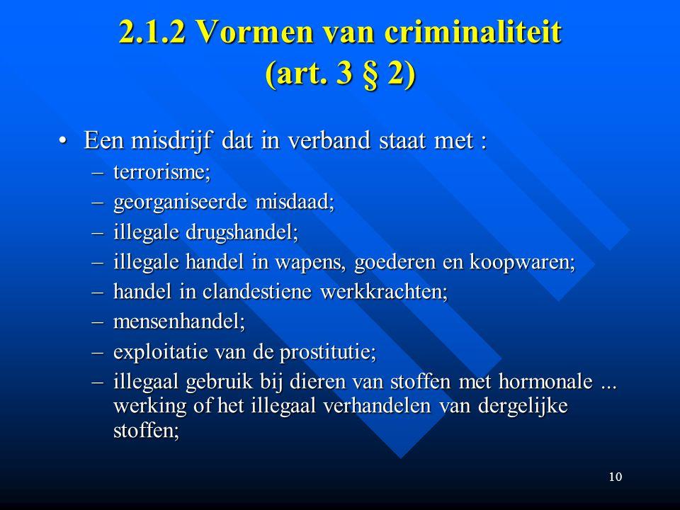 2.1.2 Vormen van criminaliteit (art. 3 § 2)