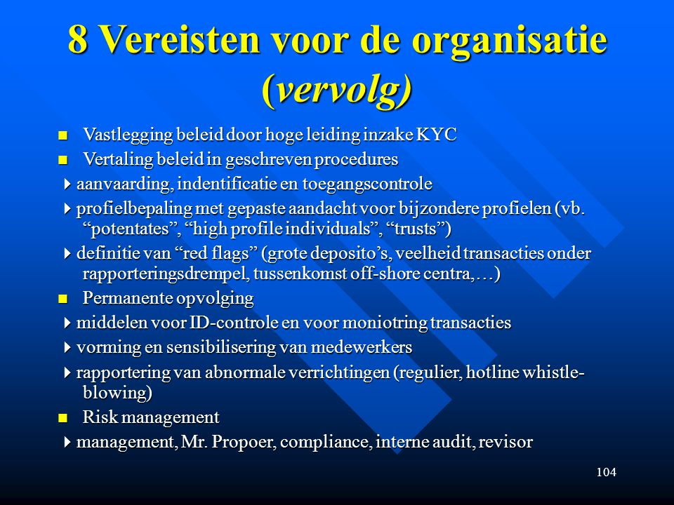 8 Vereisten voor de organisatie (vervolg)