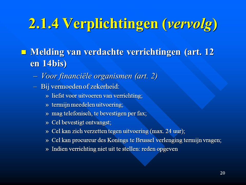 2.1.4 Verplichtingen (vervolg)