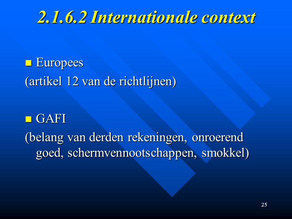 2.1.6.2 Internationale context