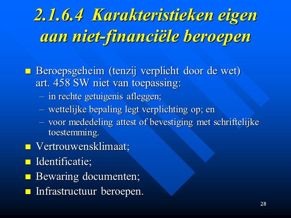 2.1.6.4 Karakteristieken eigen aan niet-financiële beroepen