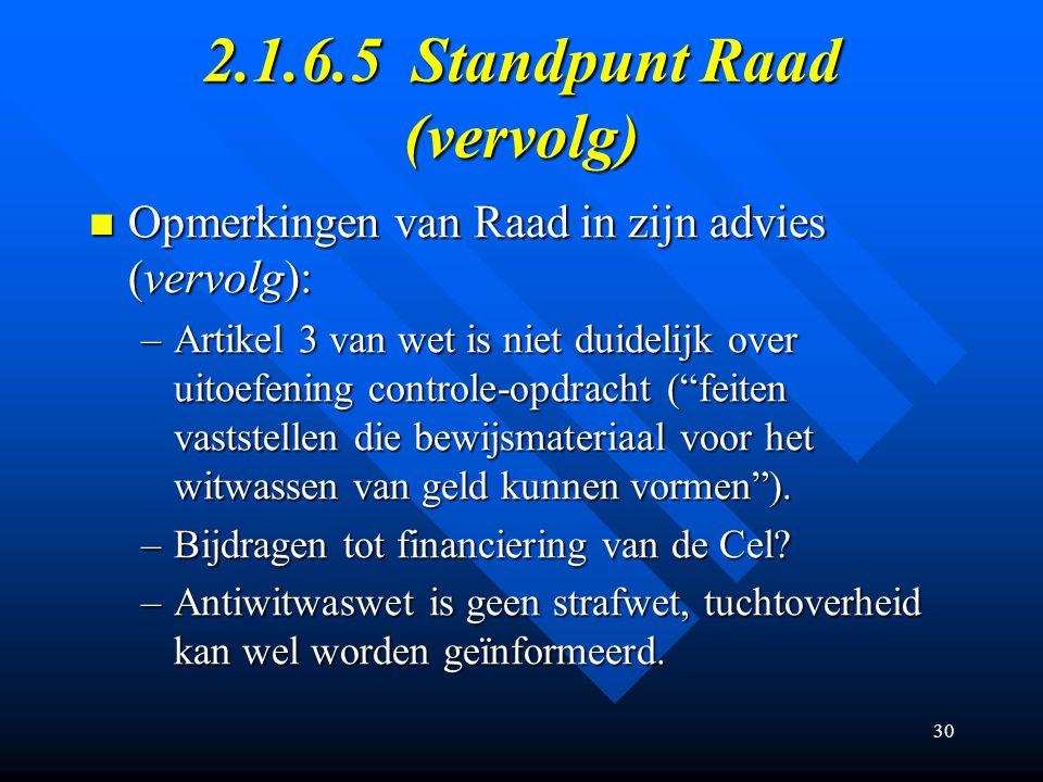 2.1.6.5 Standpunt Raad (vervolg)