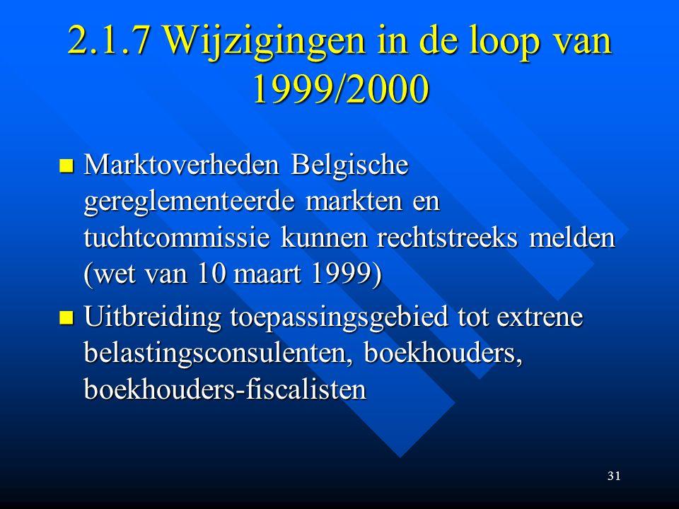 2.1.7 Wijzigingen in de loop van 1999/2000