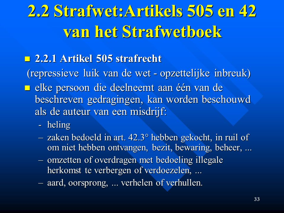 2.2 Strafwet:Artikels 505 en 42 van het Strafwetboek