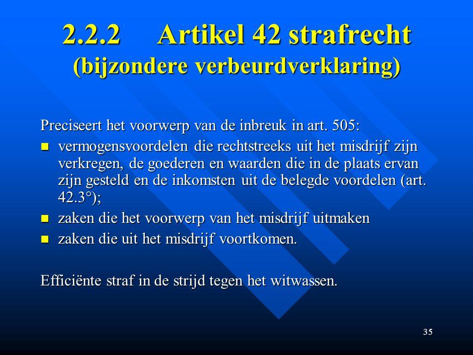2.2.2 Artikel 42 strafrecht (bijzondere verbeurdverklaring)