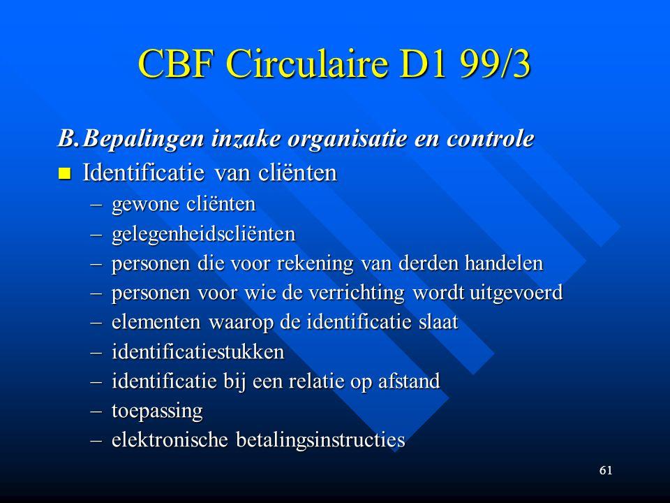CBF Circulaire D1 99/3 B. Bepalingen inzake organisatie en controle