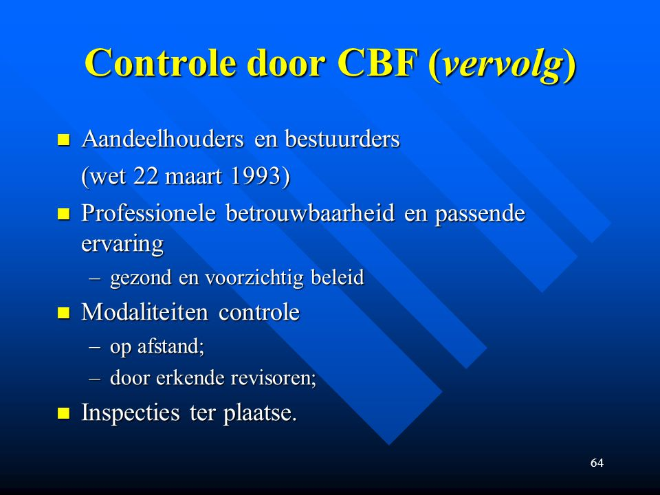 Controle door CBF (vervolg)
