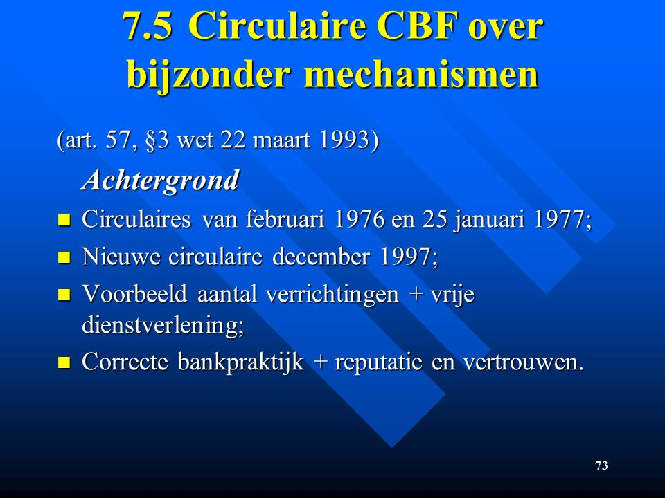 7.5 Circulaire CBF over bijzonder mechanismen