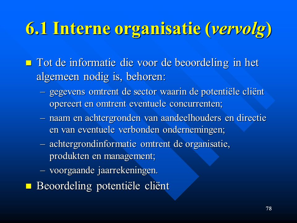 6.1 Interne organisatie (vervolg)