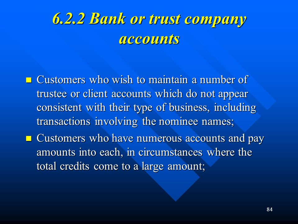 6.2.2 Bank or trust company accounts