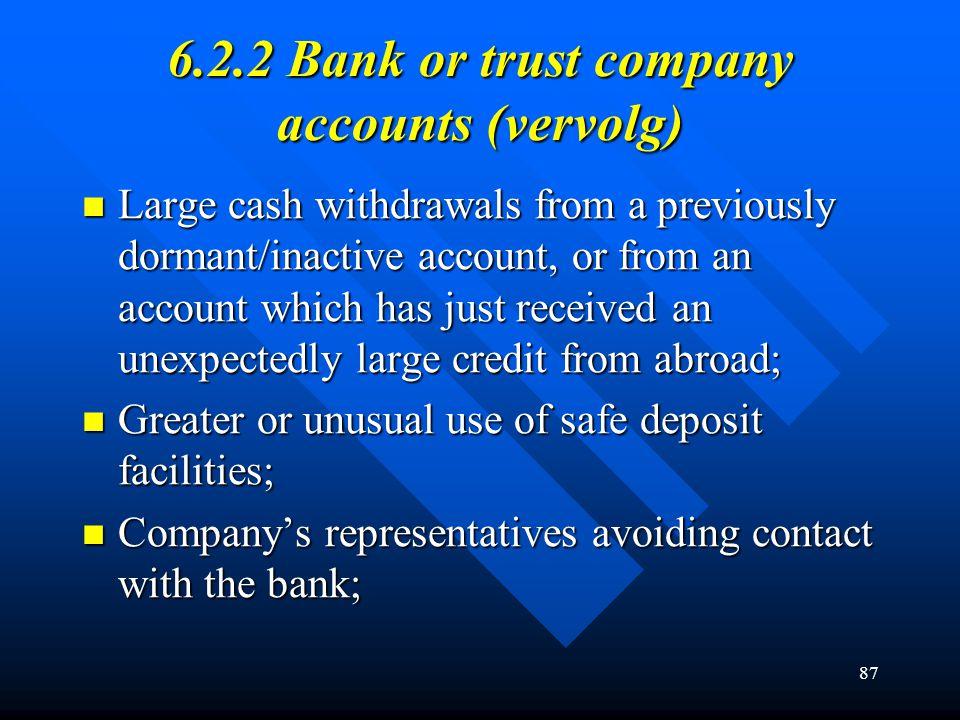 6.2.2 Bank or trust company accounts (vervolg)
