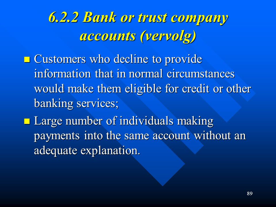 6.2.2 Bank or trust company accounts (vervolg)