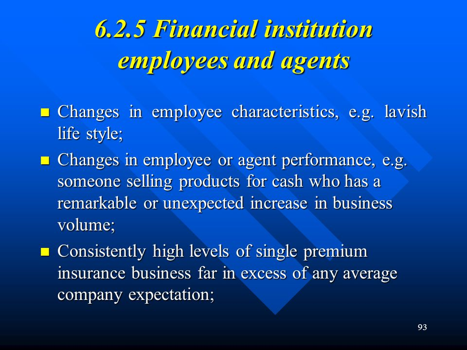 6.2.5 Financial institution employees and agents