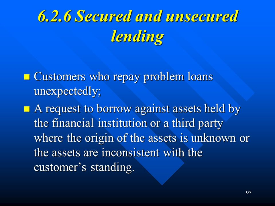 6.2.6 Secured and unsecured lending