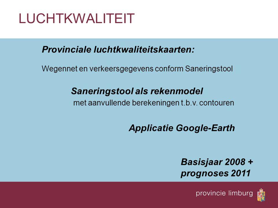 LUCHTKWALITEIT Provinciale luchtkwaliteitskaarten: