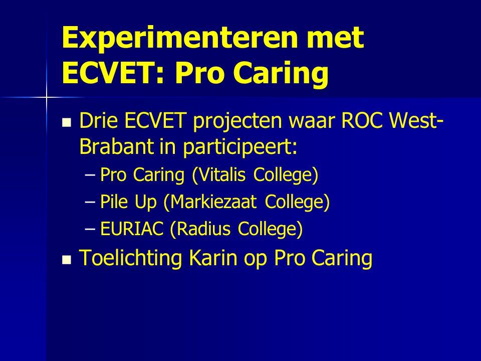 Experimenteren met ECVET: Pro Caring