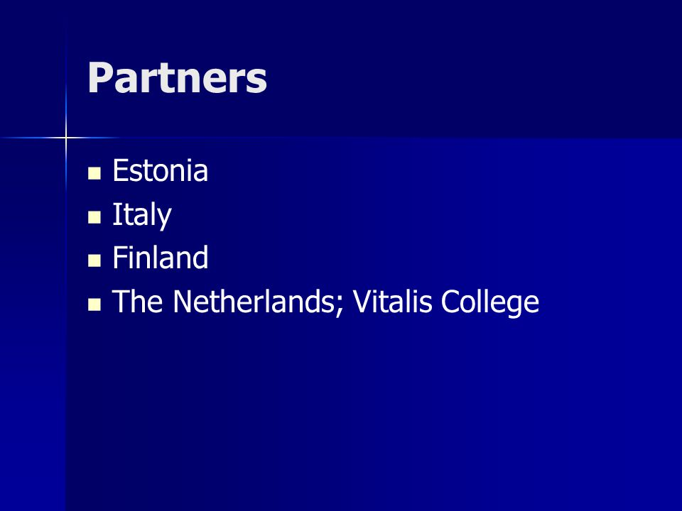 Partners Estonia Italy Finland The Netherlands; Vitalis College
