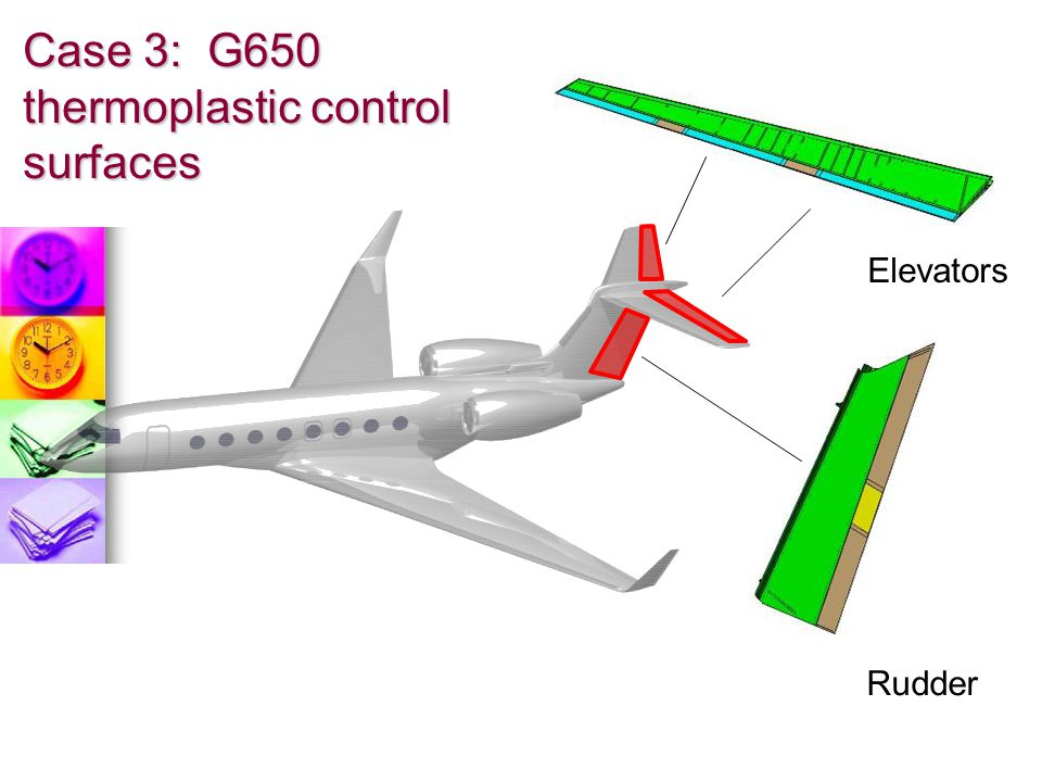 Case 3: G650 thermoplastic control surfaces