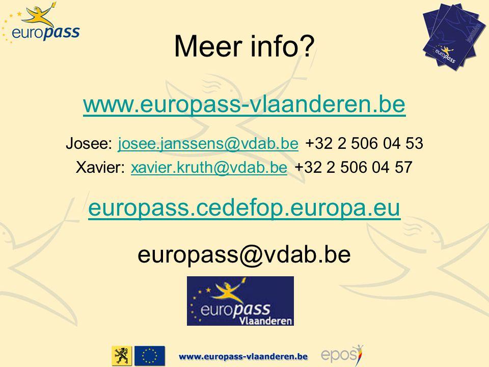 Meer info www.europass-vlaanderen.be europass.cedefop.europa.eu