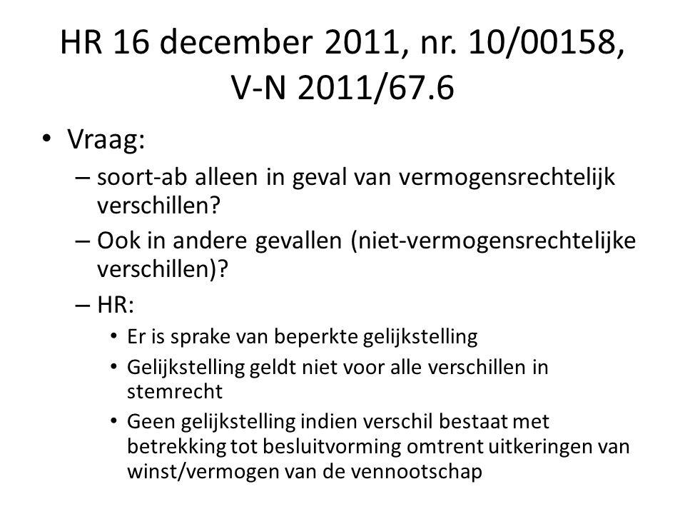 HR 16 december 2011, nr. 10/00158, V-N 2011/67.6 Vraag: