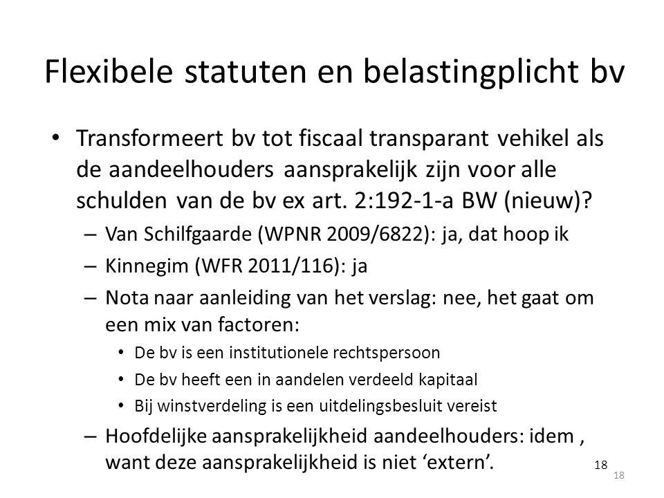 Flexibele statuten en belastingplicht bv
