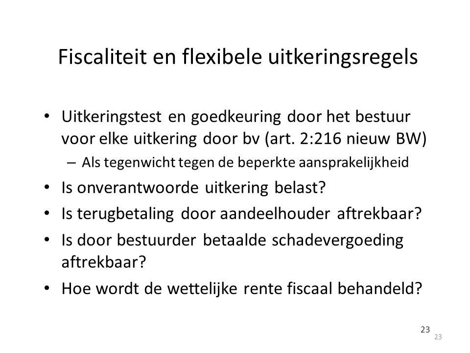Fiscaliteit en flexibele uitkeringsregels