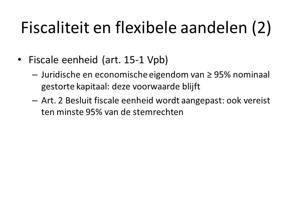 Fiscaliteit en flexibele aandelen (2)